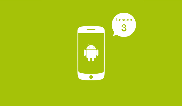Android Lesson3